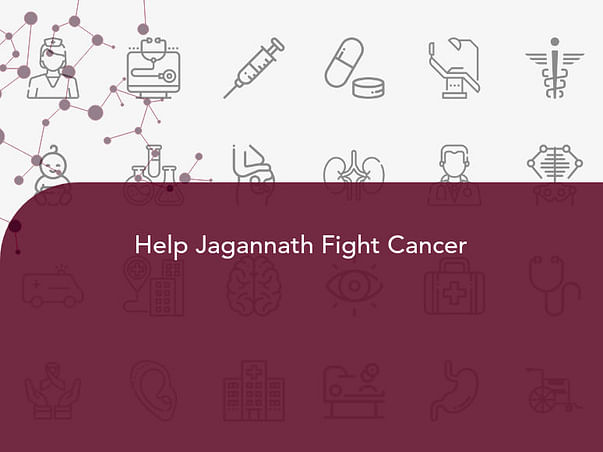 Help Jagannath Fight Cancer