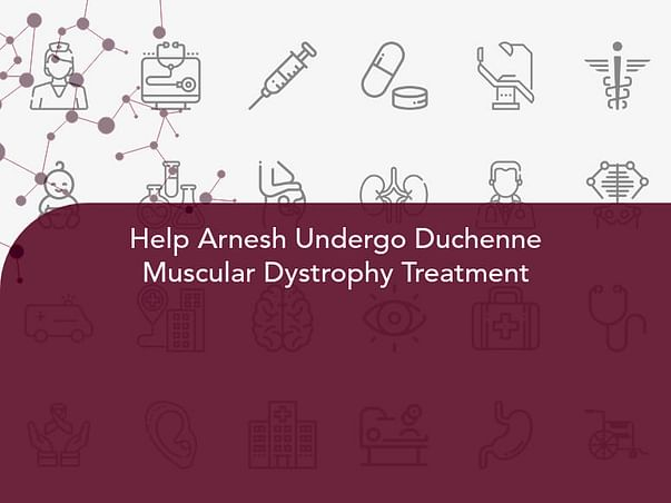 Help Arnesh Undergo Duchenne Muscular Dystrophy Treatment