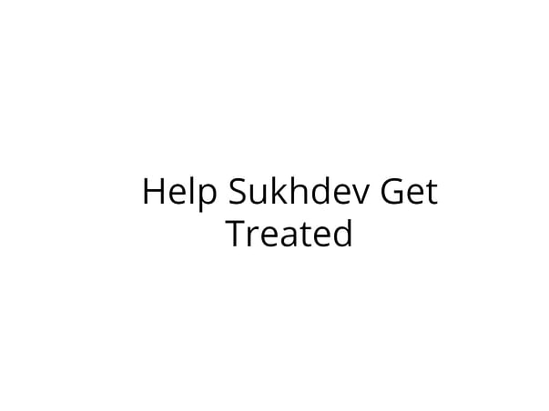 Help Sukhdev Fight Brain Tumor