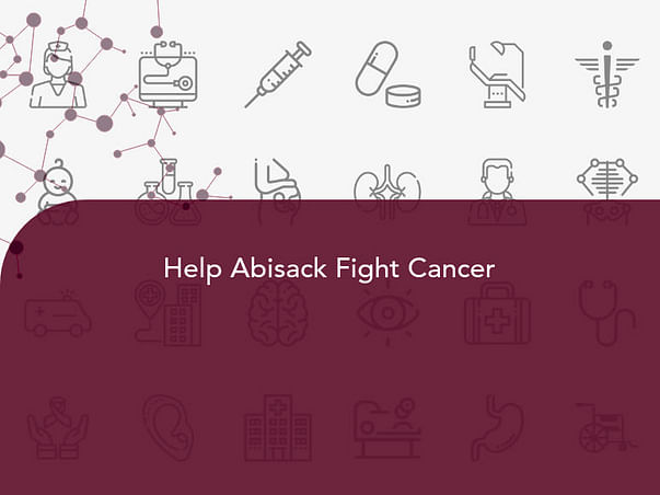 Help Abisack Fight Cancer