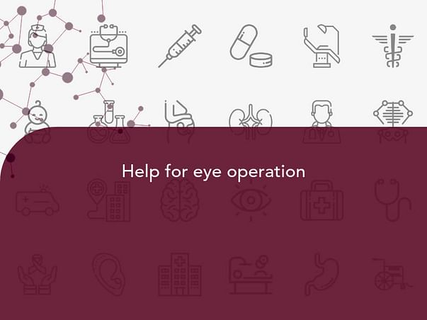 Help for eye operation