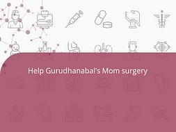 Help Gurudhanabal's Mom surgery