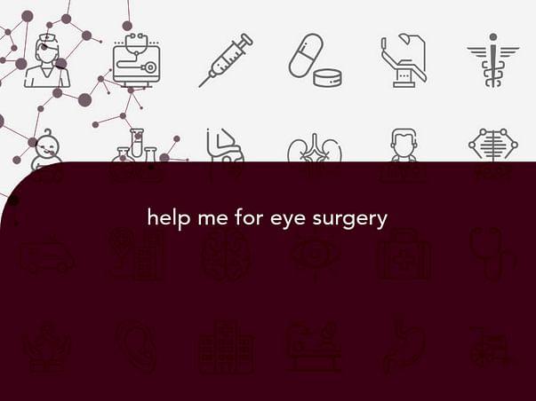 help me for eye surgery