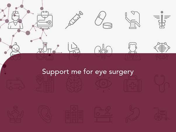 Support me for eye surgery