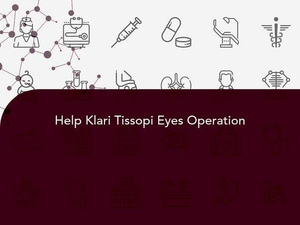 Help Klari Tissopi Eyes Operation