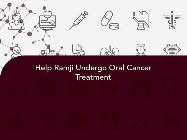 Help Ramji Undergo Oral Cancer Treatment