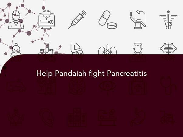 Help Pandaiah fight Pancreatitis