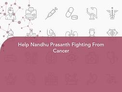Help Nandhu Prasanth Fighting From Cancer