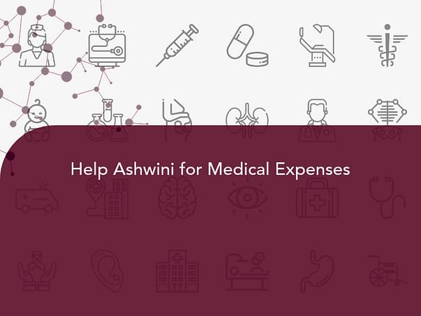 Help Ashwini for Medical Expenses