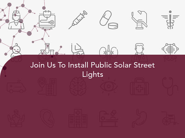 Join Us To Install Public Solar Street Lights