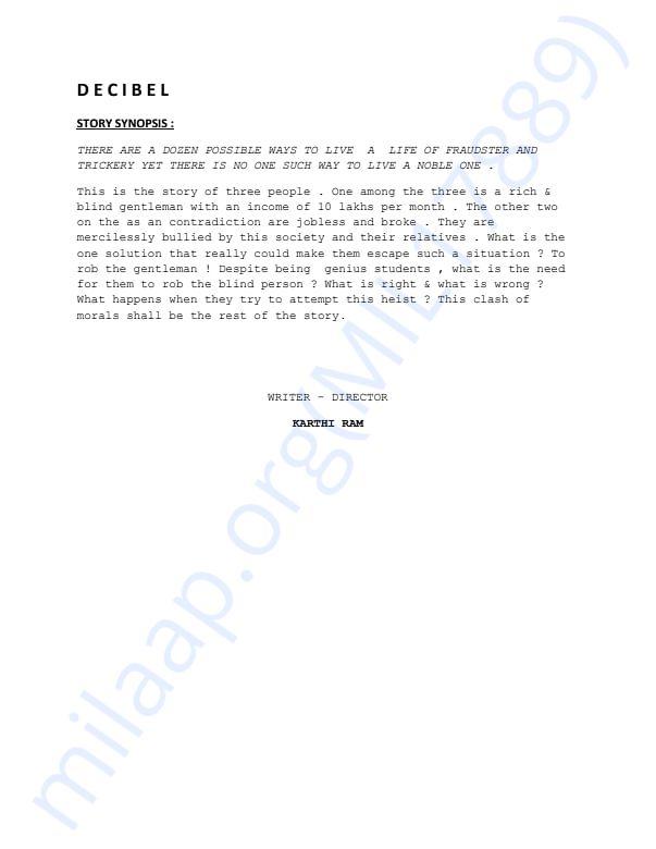"Synopsis of  the shortfilm ""DECIBEL"""