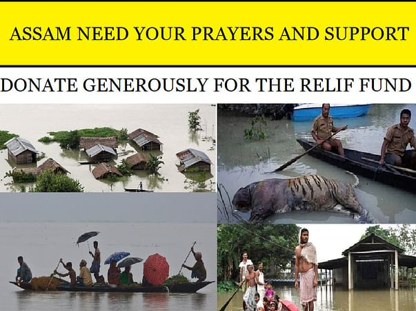 ASSAM FLOODS - DONATIONS for RELIEF FUND