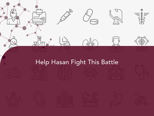 Help Hasan Fight This Battle