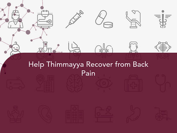 Help Thimmayya Recover from Back Pain
