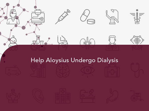Help Aloysius Undergo Dialysis