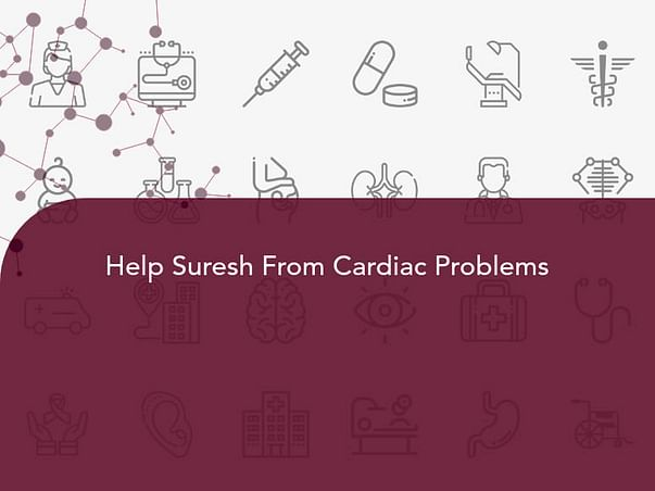 Help Suresh From Cardiac Problems