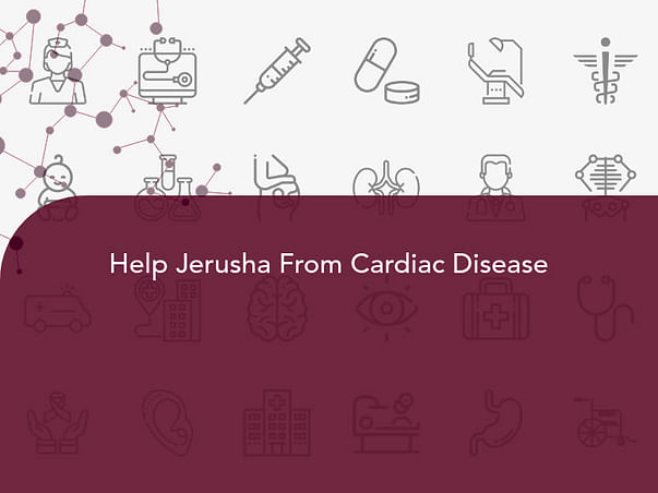 Help Jerusha From Cardiac Disease