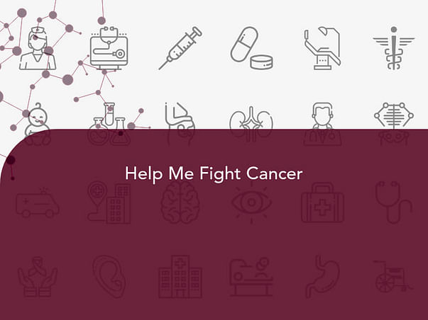 Help Me Fight Cancer
