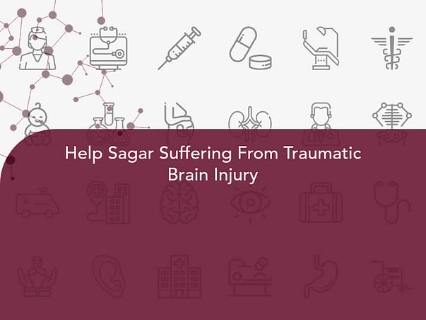 Help Sagar Suffering From Traumatic Brain Injury