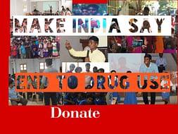 Make India Say End to Drug use