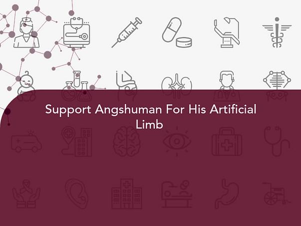 Support Angshuman For His Artificial Limb