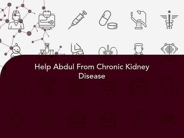 Help Abdul From Chronic Kidney Disease