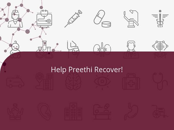 Help Preethi Recover!