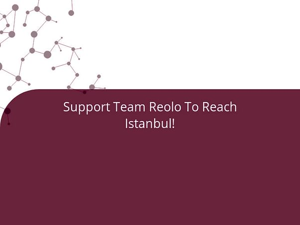 Support Team Reolo To Reach Istanbul!