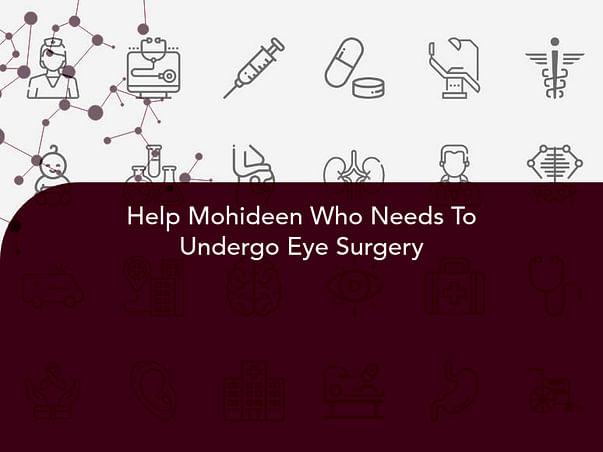Help Mohideen Who Needs To Undergo Eye Surgery