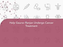 Help Gaurav Ranjan Undergo Cancer Treatment