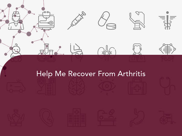Help Me Recover From Arthritis