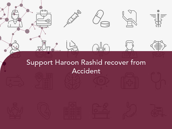 Support Haroon Rashid recover from Accident