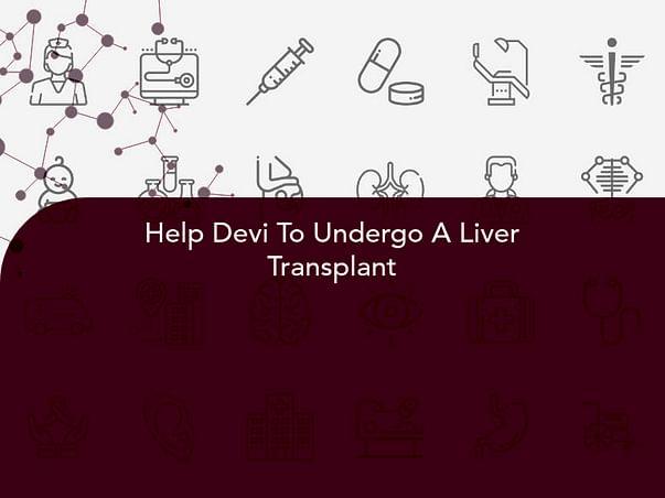 Help Devi To Undergo A Liver Transplant