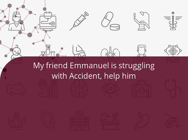 Support Emmanuel recover from accident