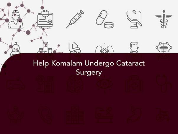 Help Komalam Undergo Cataract Surgery