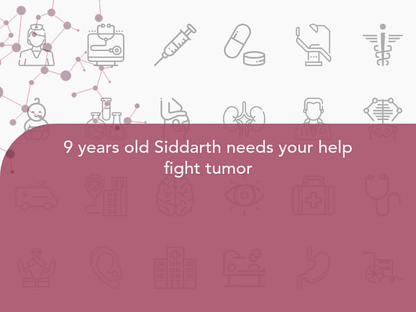 9 years old Siddarth needs your help fight tumor