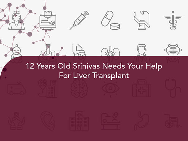 12 Years Old Srinivas Needs Your Help For Liver Transplant