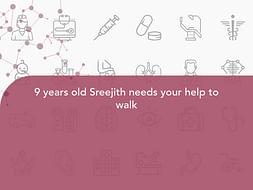 9 years old Sreejith needs your help to walk