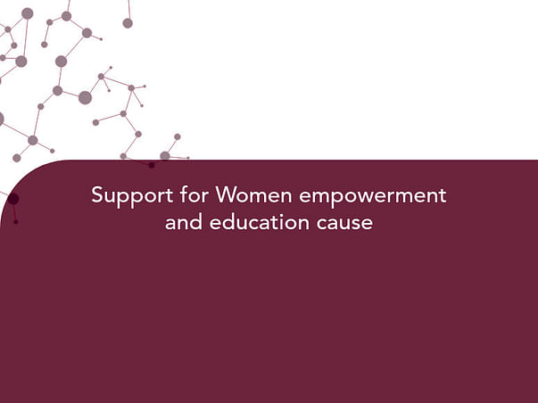 Support for Women empowerment and education cause