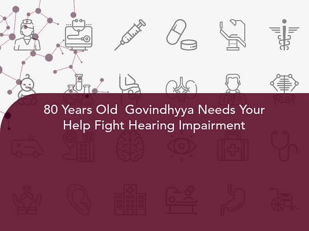 80 Years Old  Govindhyya Needs Your Help Fight Hearing Impairment
