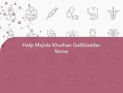 Help Majida Khuthan Gallbladder Stone