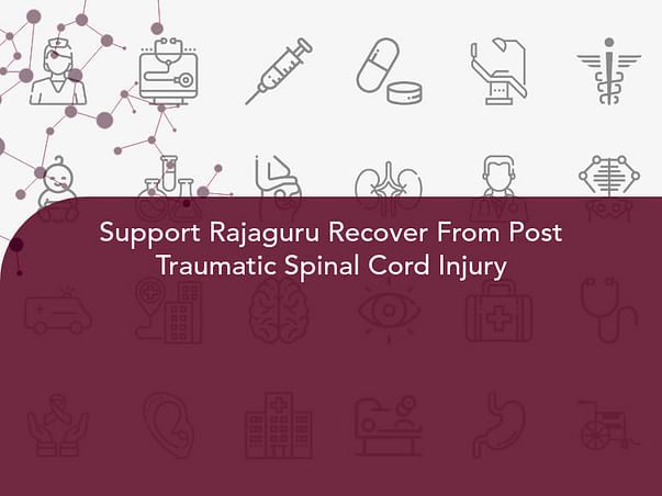 Support Rajaguru Recover From Post Traumatic Spinal Cord Injury