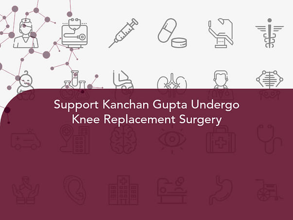 Support Kanchan Gupta Undergo Knee Replacement Surgery
