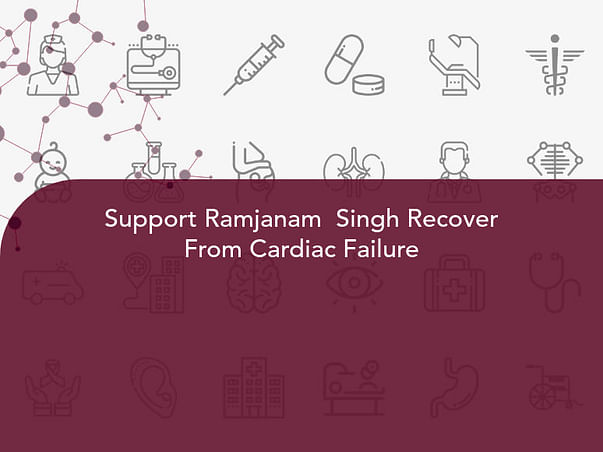Support Ramjanam  Singh Recover From Cardiac Failure