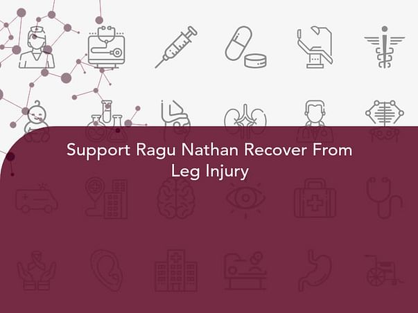 Support Ragu Nathan Recover From Leg Injury