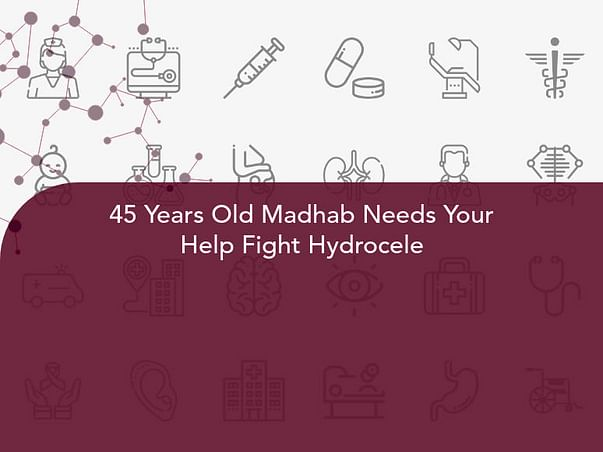 45 Years Old Madhab Needs Your Help Fight Hydrocele