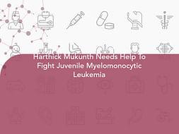 Harthick Mukunth Needs Help To Fight Juvenile Myelomonocytic Leukemia