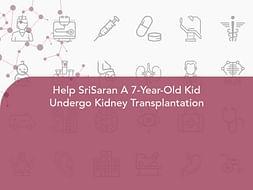 Help SriSaran A 7-Year-Old Kid Undergo Kidney Transplantation