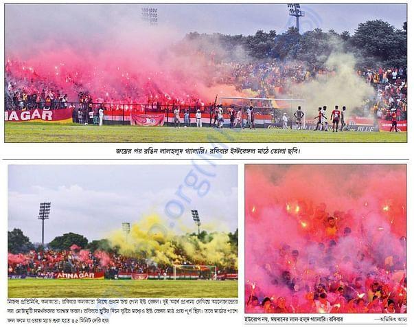 East Bengal Ultras in Ganashakti, Bartaman & Ei Samay