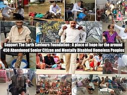 Support The Earth Saviours Foundation- A place of hope for Homeless